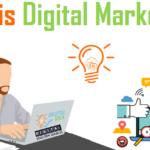 What is Digital Marketing? Digital Marketing Strategies & Guide
